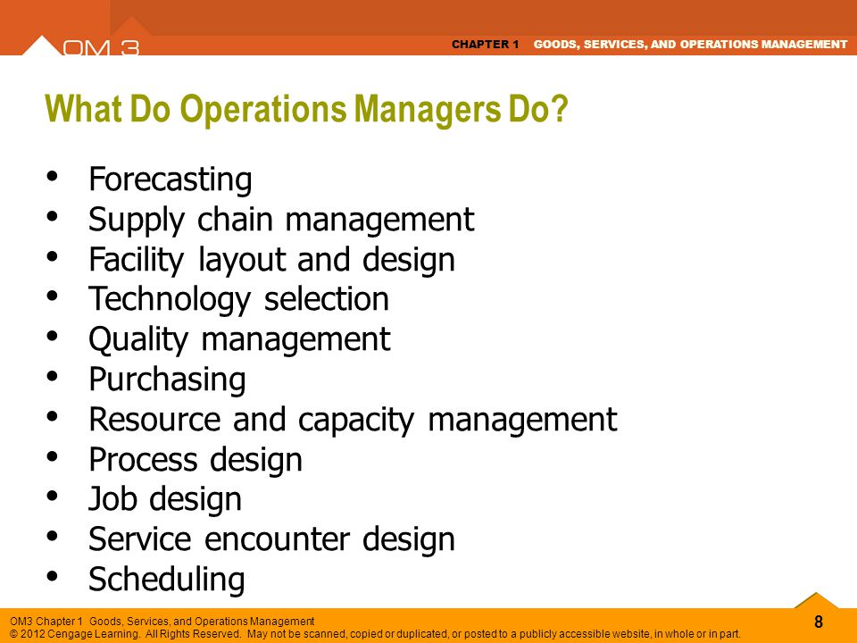 49 OM3 Chapter 1 Goods, Services, and Operations Management © 2012 Cengage Learning.