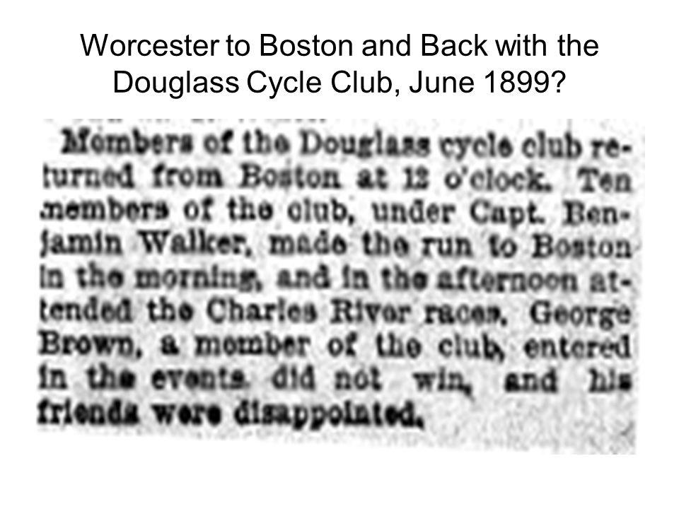 Worcester to Boston and Back with the Douglass Cycle Club, June 1899