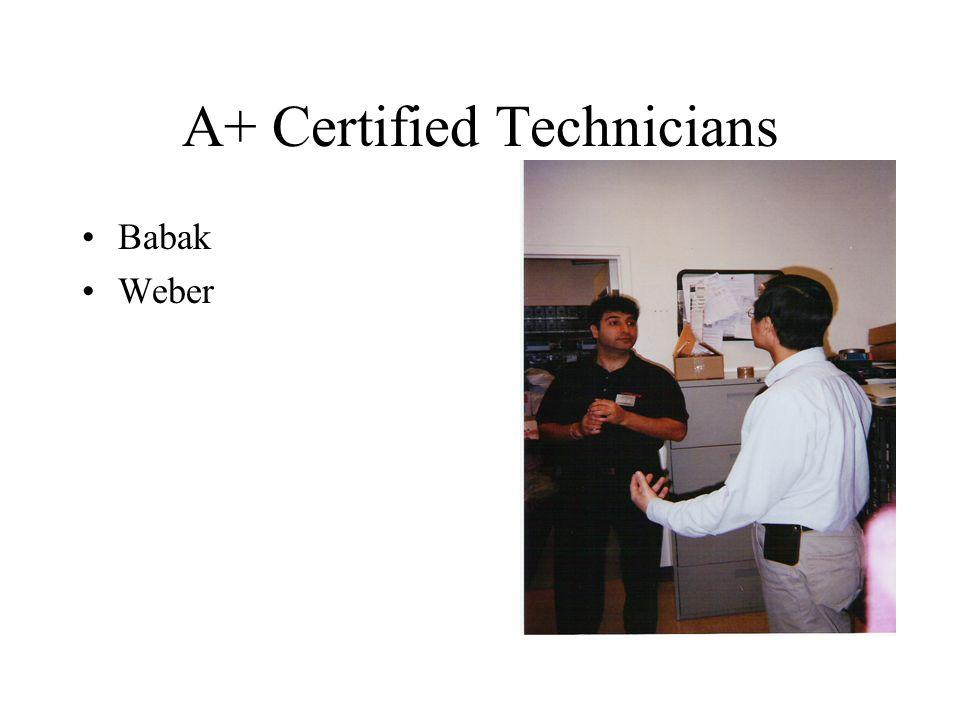 A+ Certified Technicians Babak Weber
