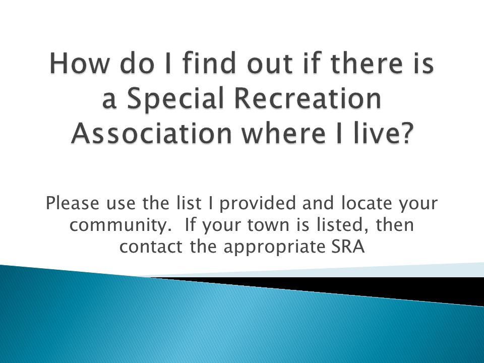 Please use the list I provided and locate your community.
