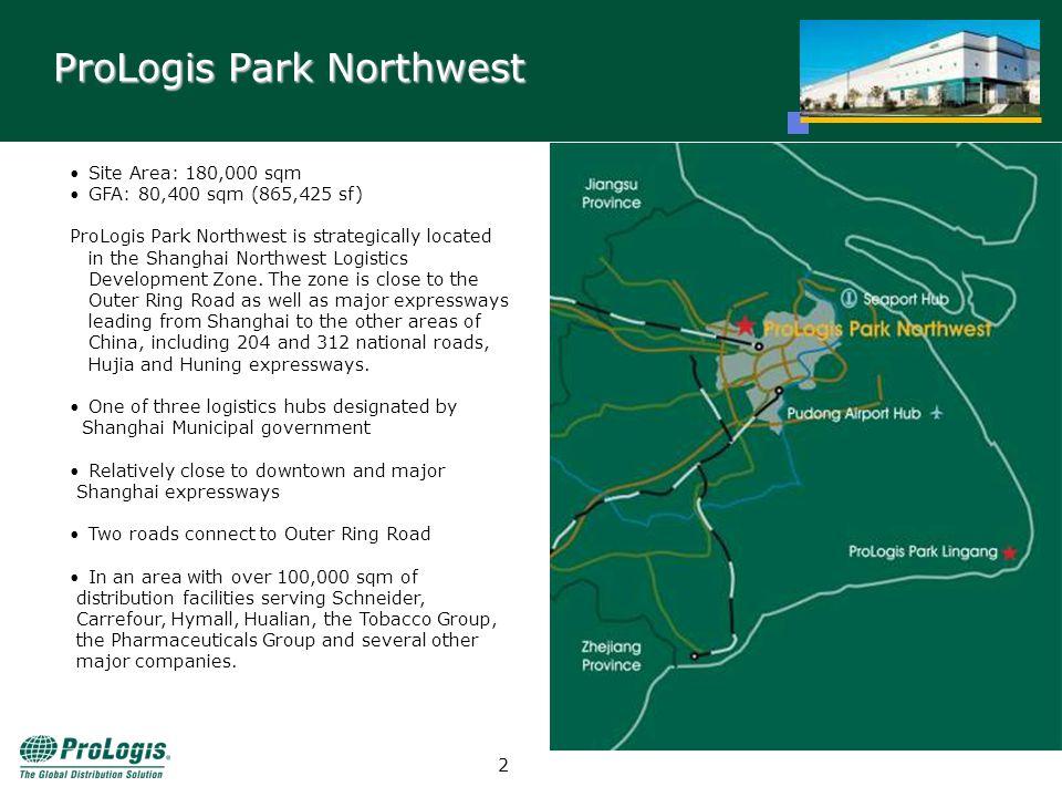 1 ProLogis China -ProLogis Park Northwest -ProLogis Park Suzhou May, 2006