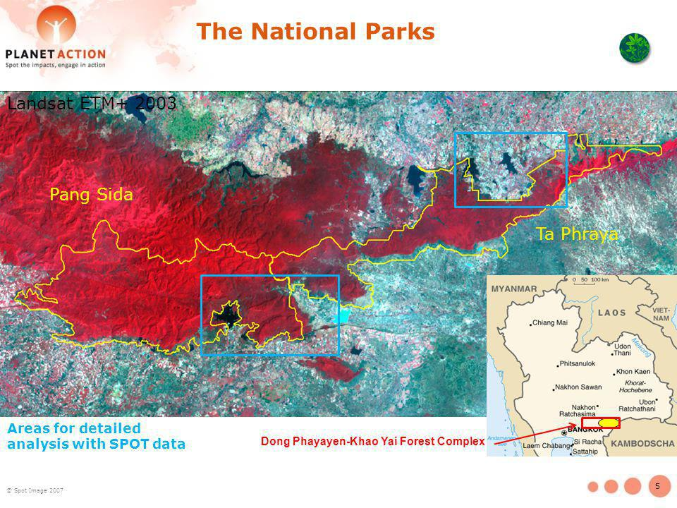 5 The National Parks Dong Phayayen-Khao Yai Forest Complex Areas for detailed analysis with SPOT data Pang Sida Ta Phraya Landsat ETM+ 2003