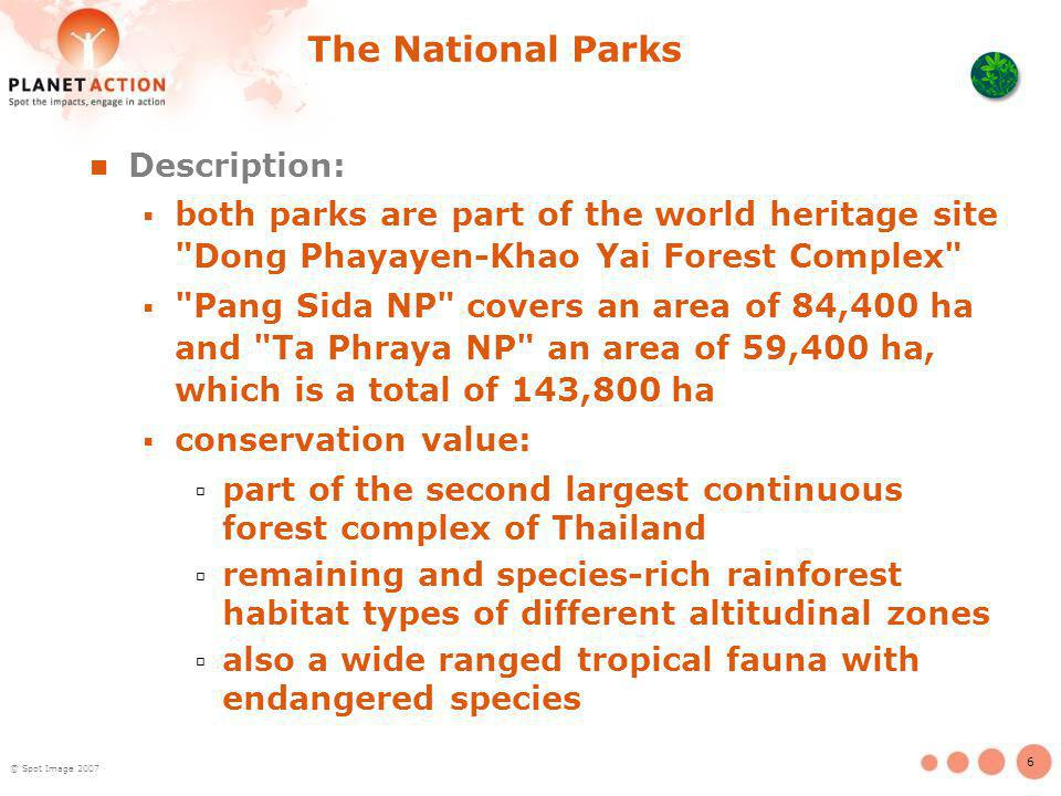 6 © Spot Image 2007 The National Parks Description: both parks are part of the world heritage site