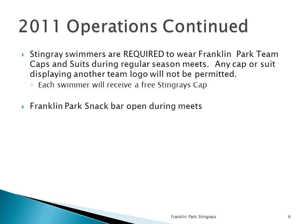 Stingray swimmers are REQUIRED to wear Franklin Park Team Caps and Suits during regular season meets. Any cap or suit displaying another team logo wil