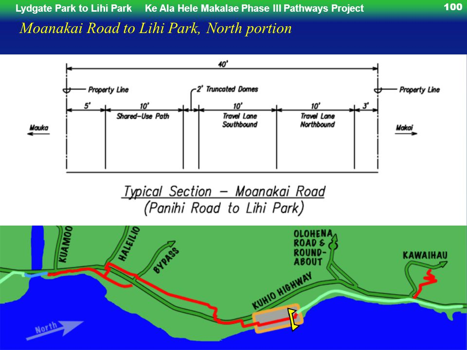 Lydgate Park to Lihi ParkKe Ala Hele Makalae Phase III Pathways Project 100 Moanakai Road to Lihi Park, North portion