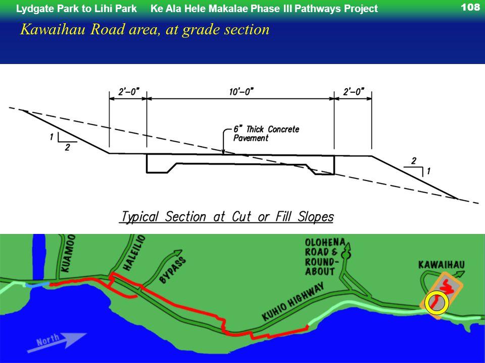 108 Kawaihau Road area, at grade section