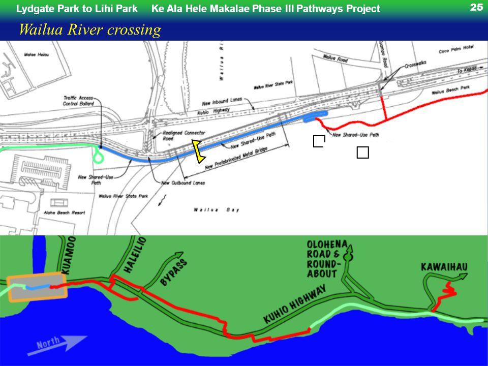 Lydgate Park to Lihi ParkKe Ala Hele Makalae Phase III Pathways Project 25 Wailua River crossing