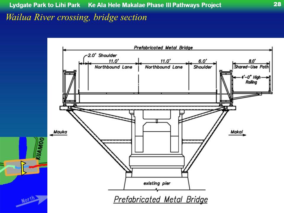 Lydgate Park to Lihi ParkKe Ala Hele Makalae Phase III Pathways Project 28 Wailua River crossing, bridge section
