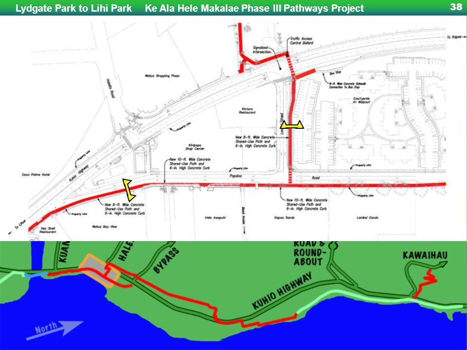 Lydgate Park to Lihi ParkKe Ala Hele Makalae Phase III Pathways Project 38 Papaloa & Lanikai areas, South