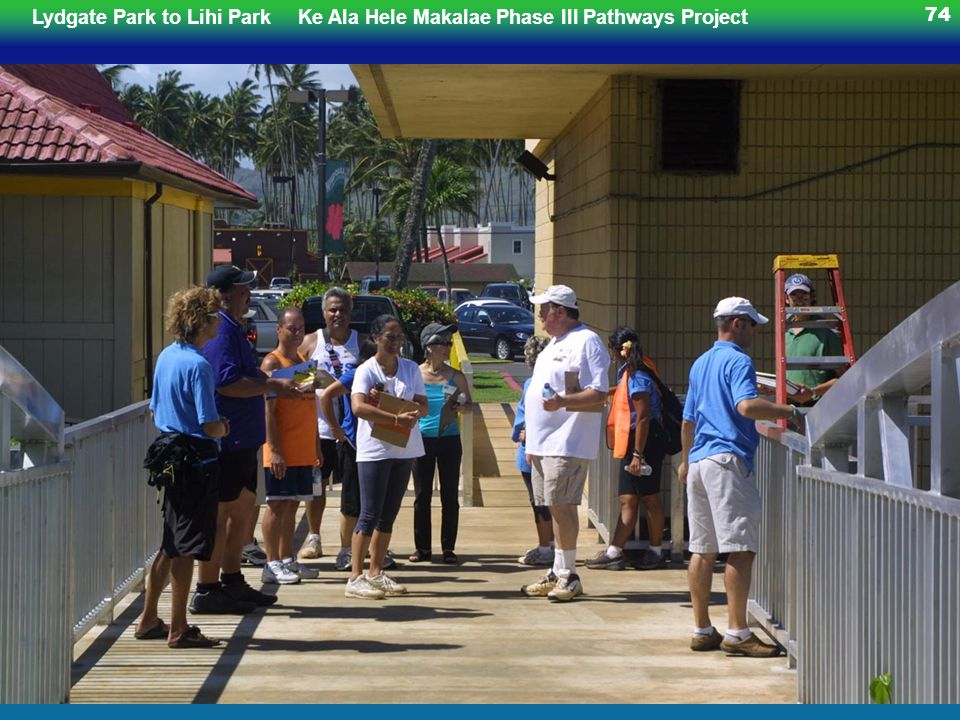 Lydgate Park to Lihi ParkKe Ala Hele Makalae Phase III Pathways Project 74