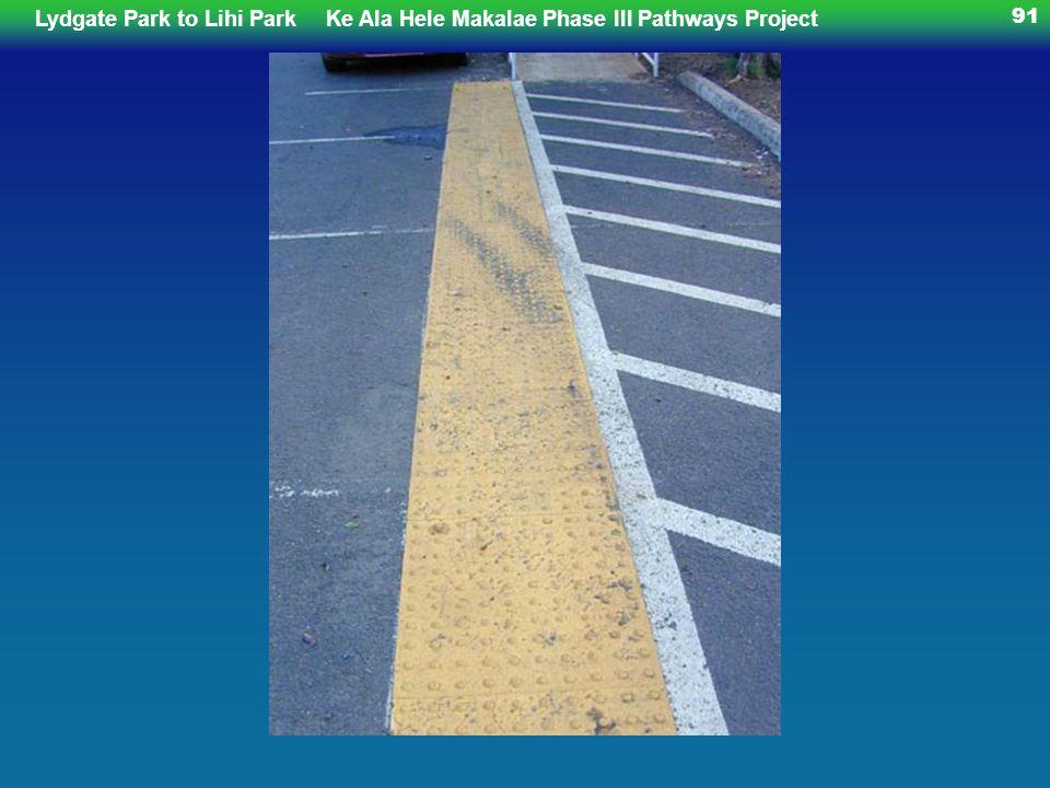 Lydgate Park to Lihi ParkKe Ala Hele Makalae Phase III Pathways Project 91