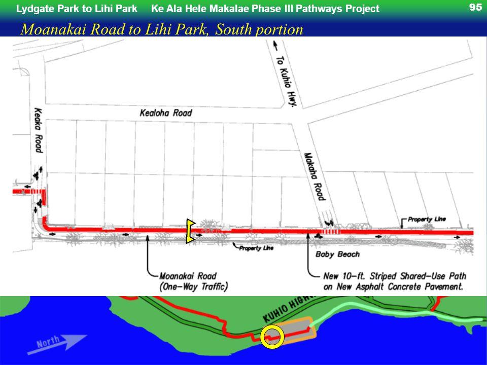 Lydgate Park to Lihi ParkKe Ala Hele Makalae Phase III Pathways Project 95 Moanakai Road to Lihi Park, South portion