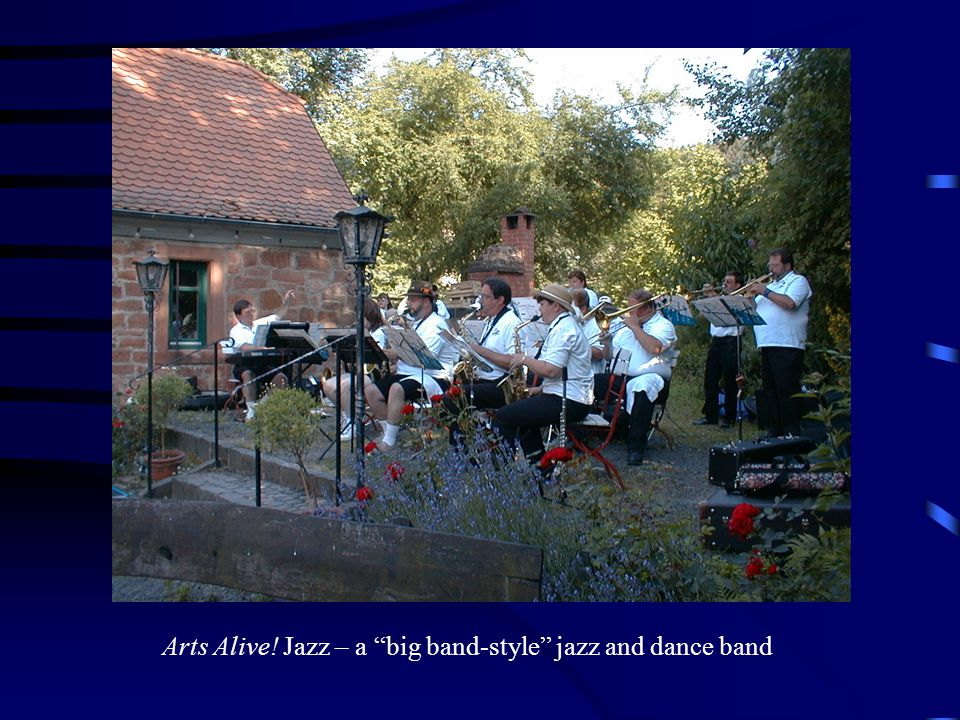 Arts Alive! Jazz – a big band-style jazz and dance band