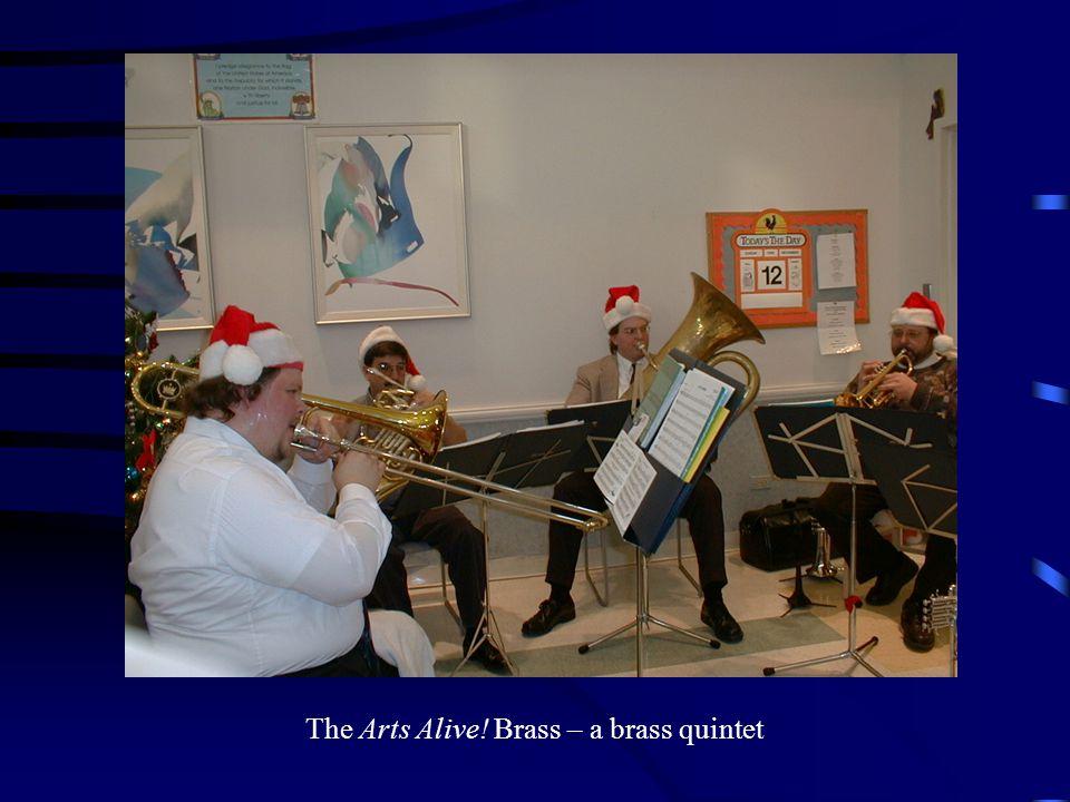 The Arts Alive! Brass – a brass quintet