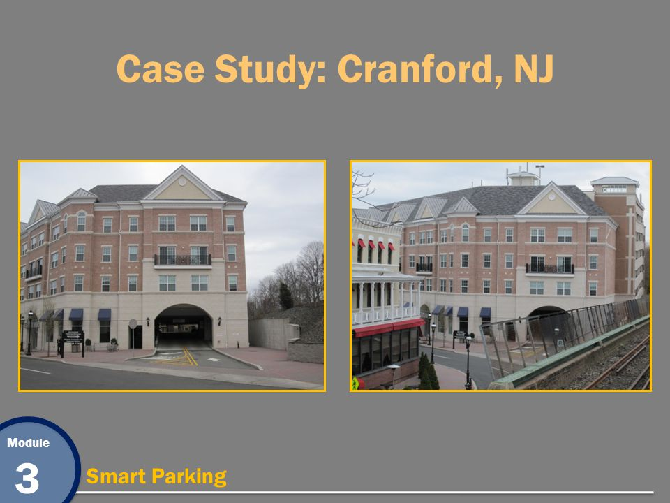 Module 3 Smart Parking Case Study: Cranford, NJ
