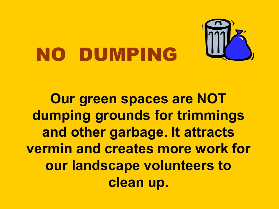 Due to animals roaming the Park at night, please ensure that your garbage is in a sealed container & placed curbside on the morning of the pick-up.