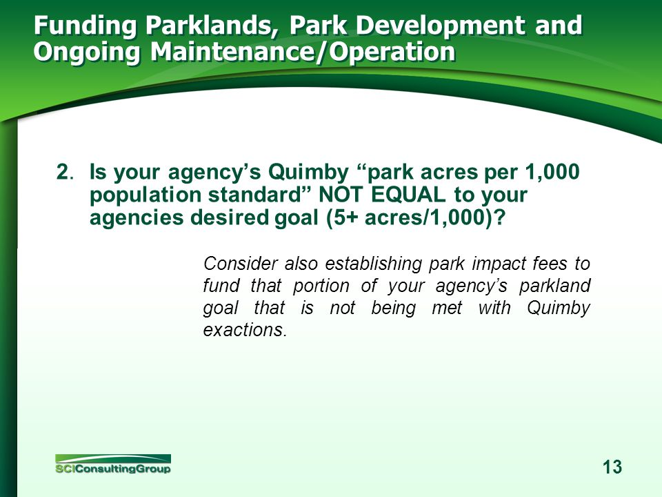 12 Funding Parklands, Park Development and Ongoing Maintenance/Operation 1.