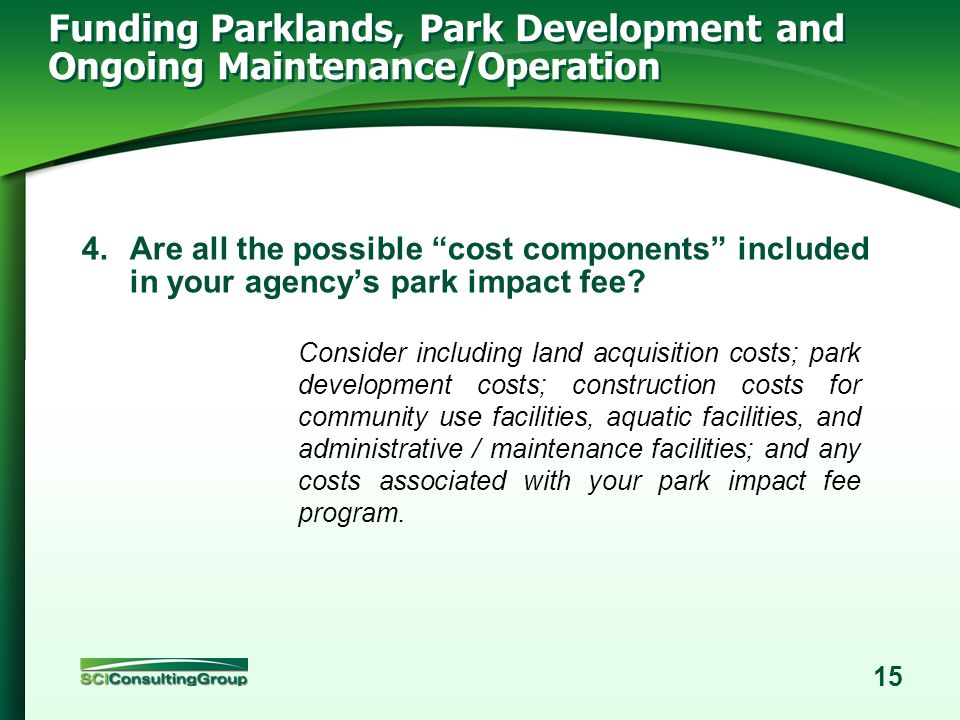 14 Funding Parklands, Park Development and Ongoing Maintenance/Operation 3.