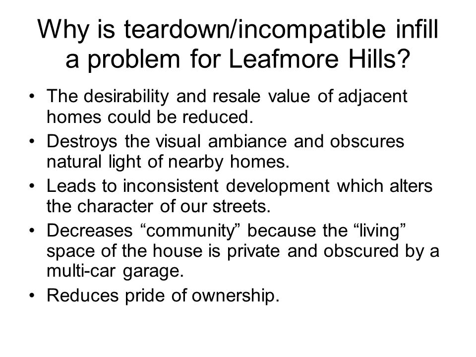 Why is teardown/incompatible infill a problem for Leafmore Hills.