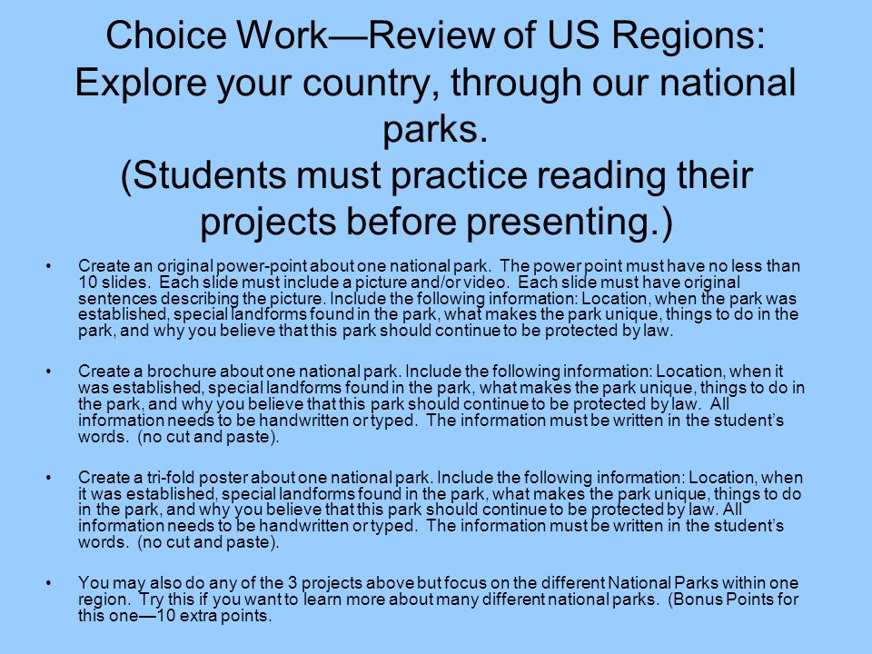 Choice WorkReview of US Regions: Explore your country, through our national parks.