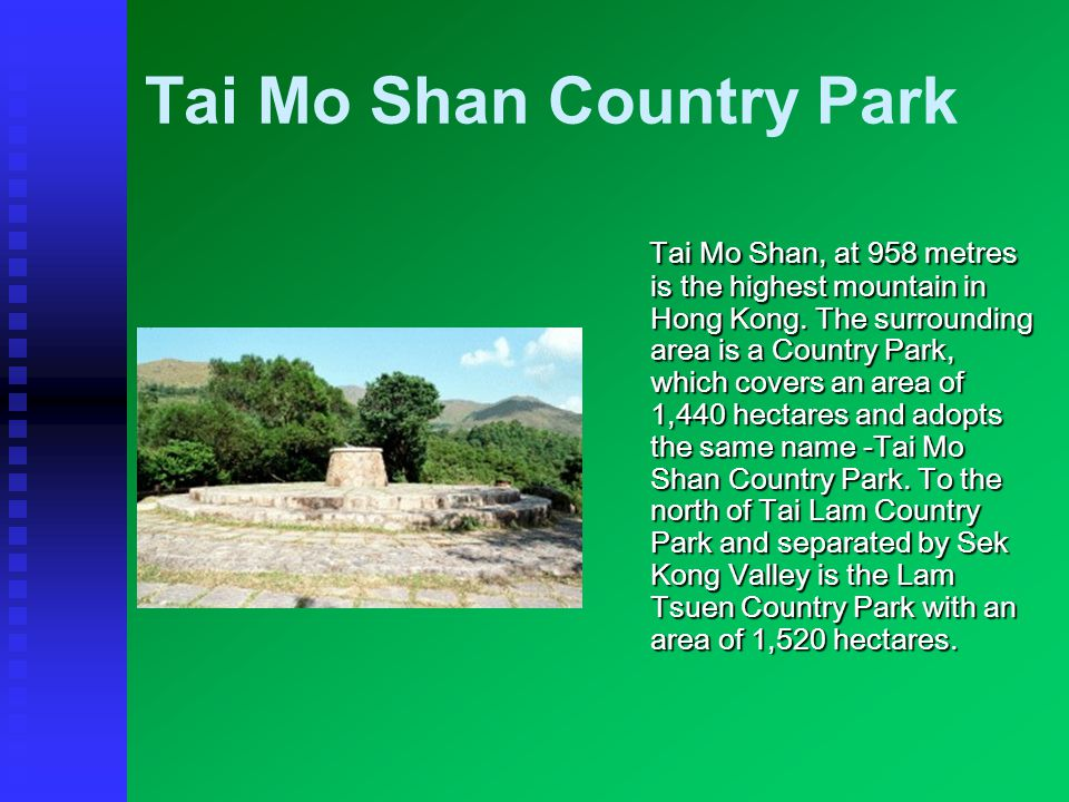 Tai Tam Country Parks History The park derives its name from the four reservoirs of the Tai Tam Group.