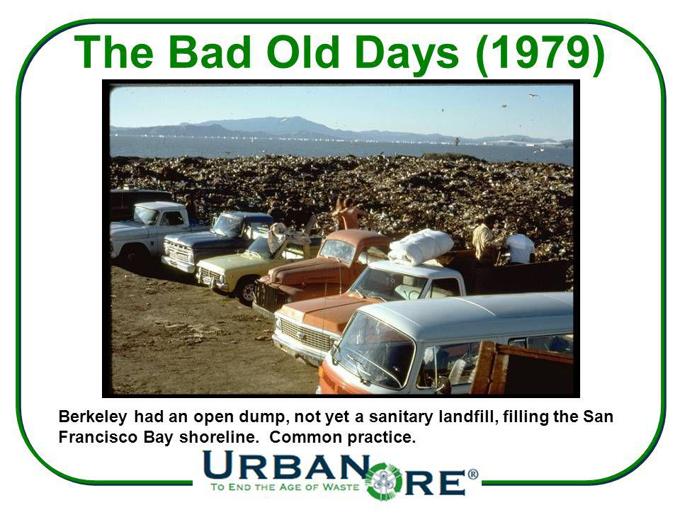 The Bad Old Days (1979) Berkeley had an open dump, not yet a sanitary landfill, filling the San Francisco Bay shoreline.