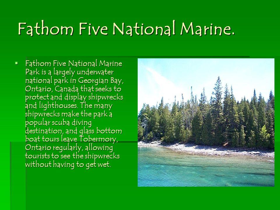Fathom Five National Marine.