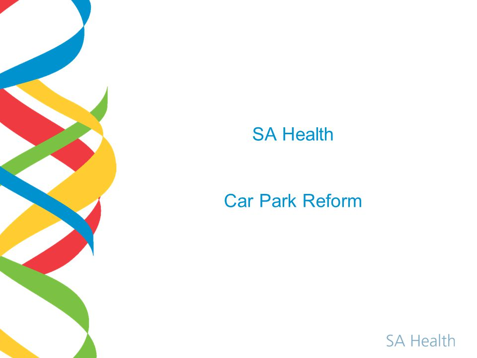 SA Health Car Park Reform