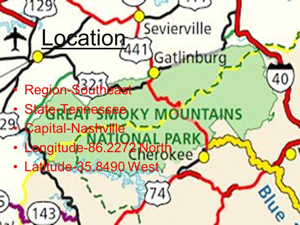 Location Region-Southeast State-Tennessee Capital-Nashville Longitude-86.2272 North Latitude-35.8490 West