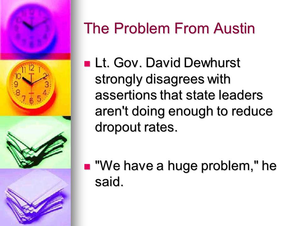The Problem From Austin Lt. Gov.