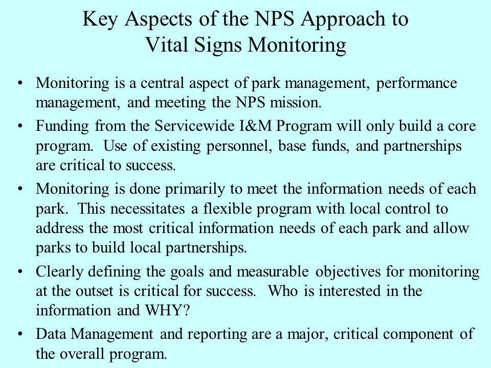 Monitoring is a central aspect of park management, performance management, and meeting the NPS mission.