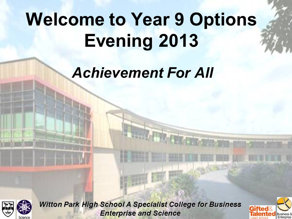 Witton Park High School A Specialist College for Business Enterprise and Science Year 10 English Baccalaureate.