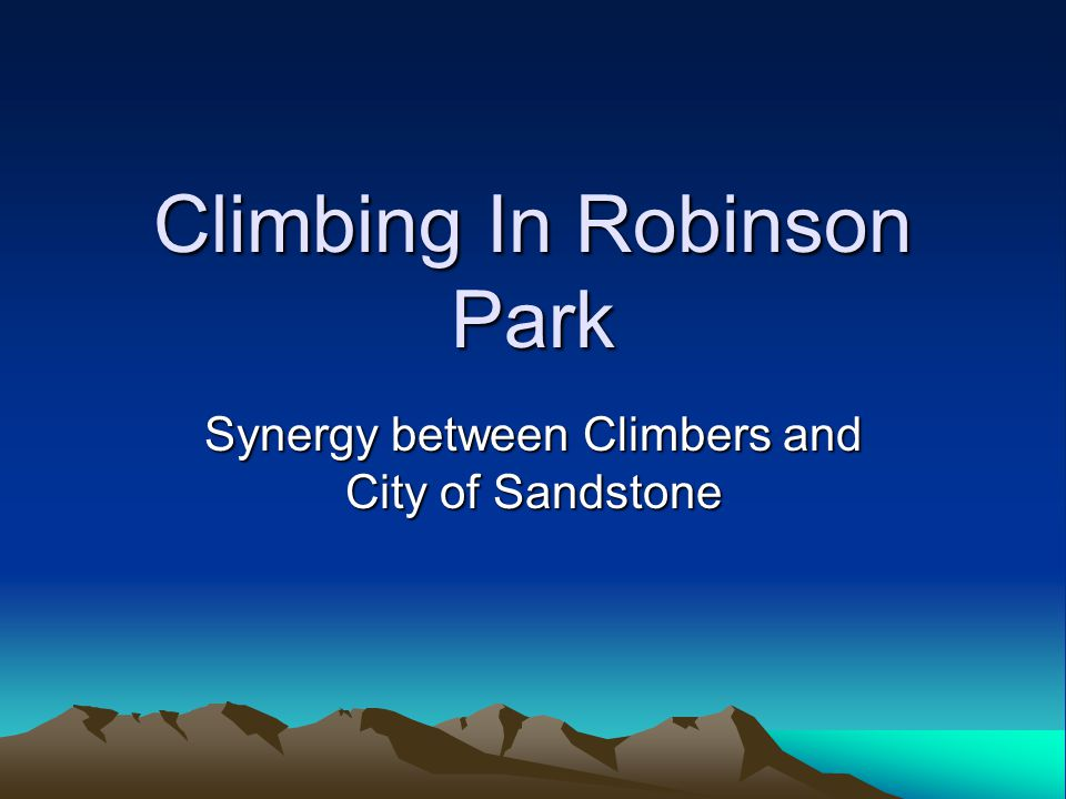 Climbing In Robinson Park Synergy between Climbers and City of Sandstone
