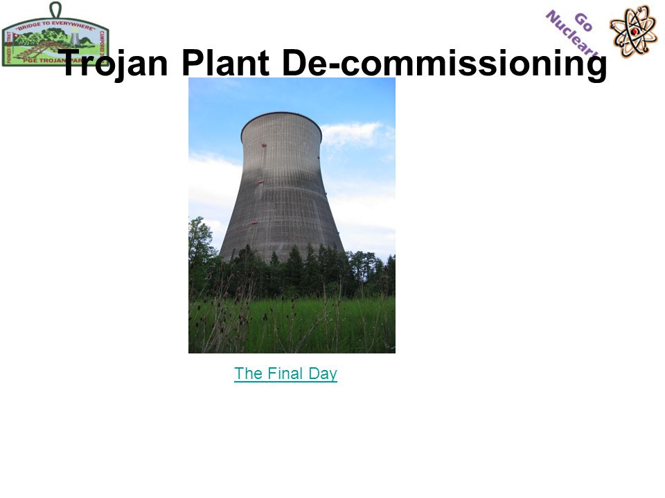 Trojan Plant De-commissioning The Final Day