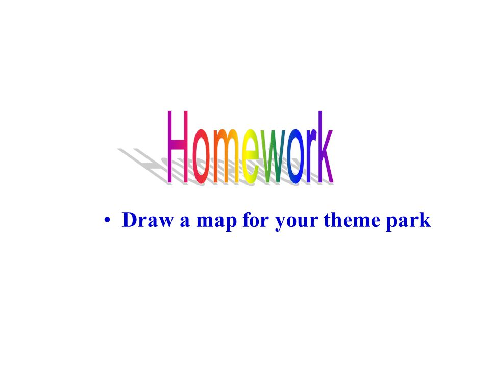 Draw a map for your theme park