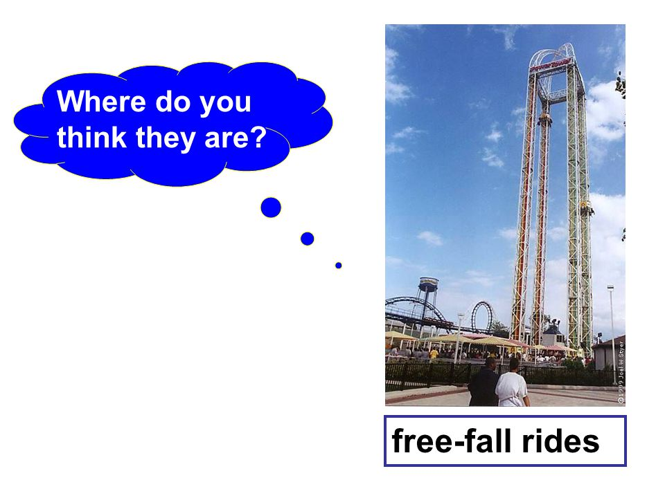 free-fall rides Where do you think they are