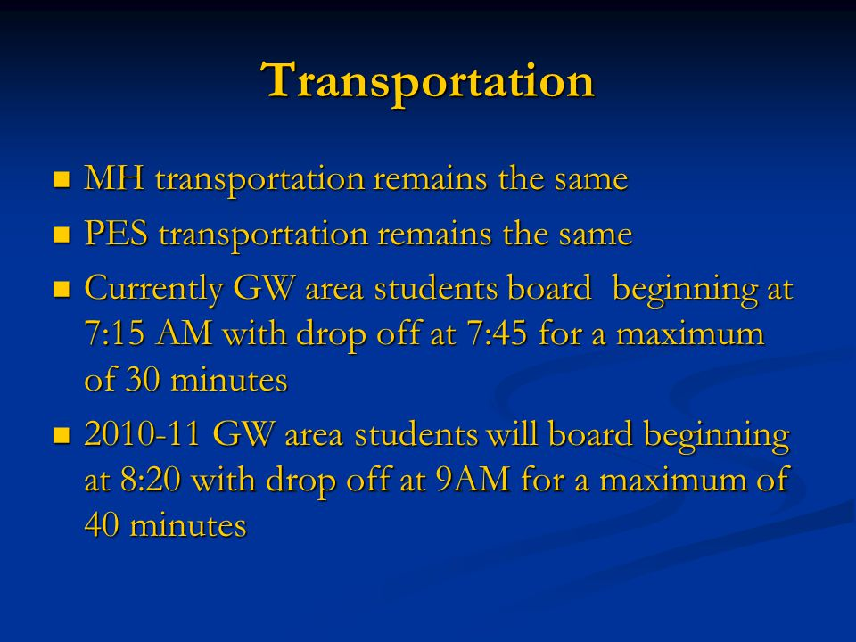 Transportation MH transportation remains the same MH transportation remains the same PES transportation remains the same PES transportation remains th