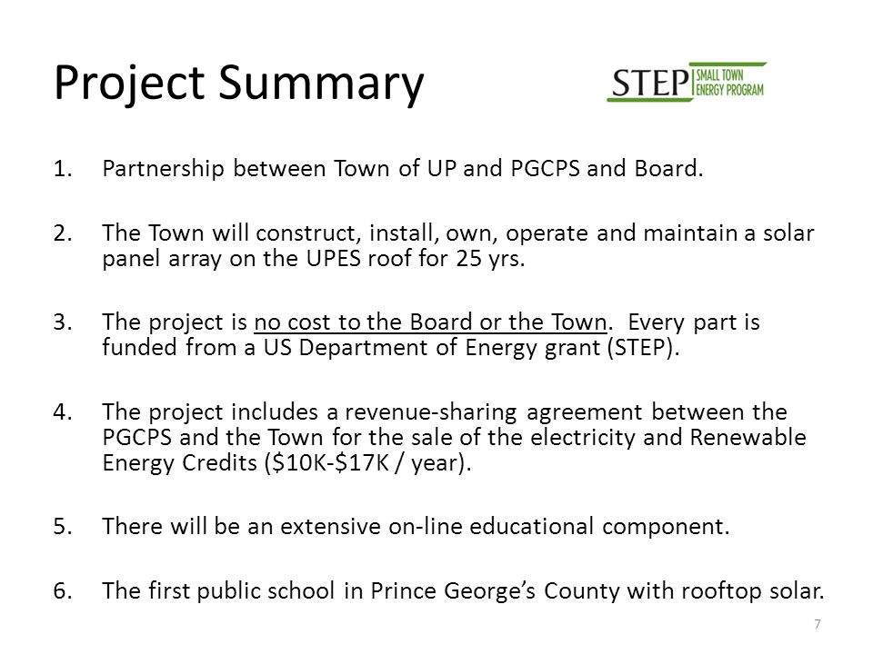 Project Summary 1.Partnership between Town of UP and PGCPS and Board.