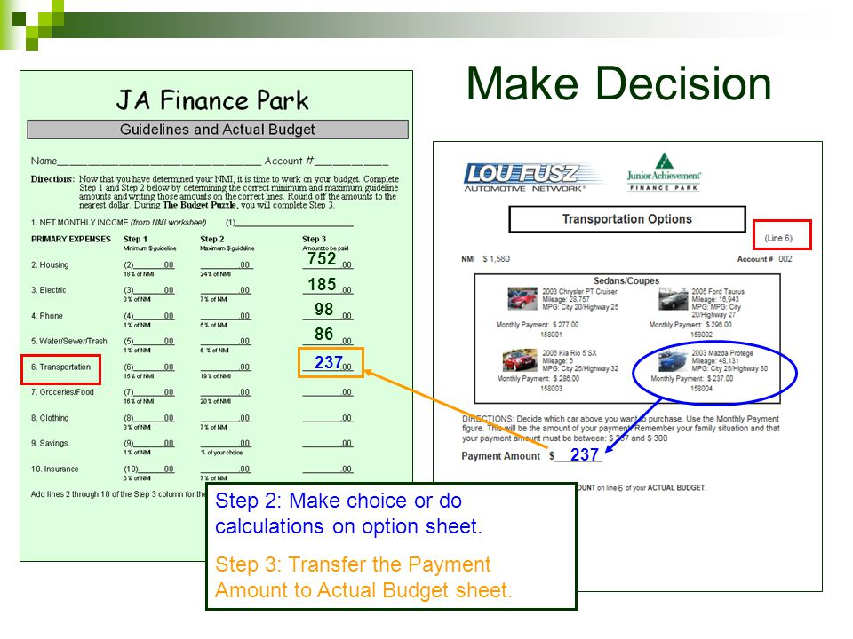 237 752 185 98 86 Make Decision Step 2: Make choice or do calculations on option sheet.