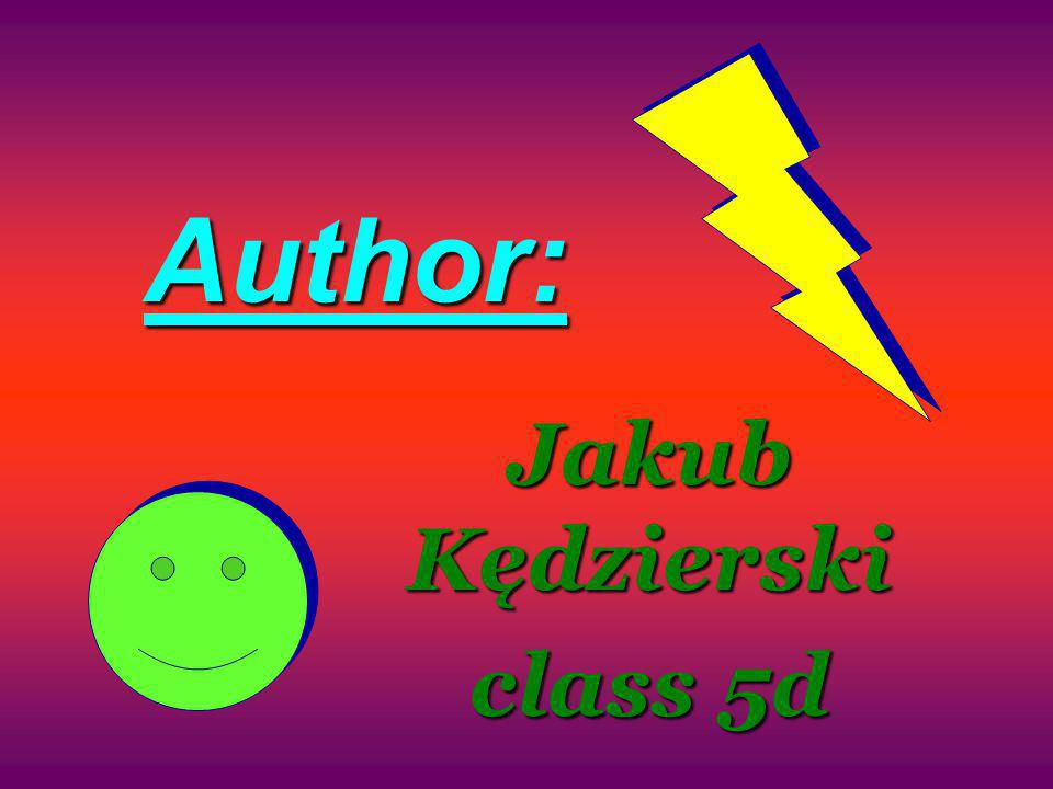 Author: Jakub Kędzierski class 5d