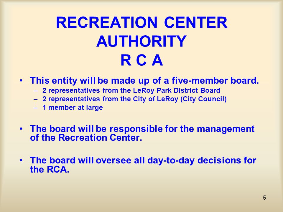 6 RECREATION CENTER AUTHORITY R C A The Recreation Center Authority will build a $4,350,000 facility on the existing Park District property to include: A 6-Lane Competition Size Swimming Pool (Outdoor) A Diving Well (Outdoor) A zero depth entry childrens pool (Outdoor) A 4-Lane Competition Size Indoor Pool A Jacuzzi A Gym with an elevated walking track A Weight/Fitness area & 2 Activity Rooms An indoor/outdoor concession area