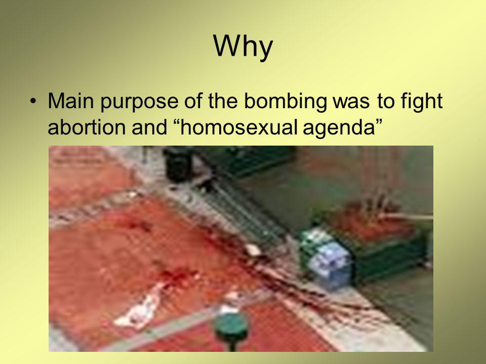 Why Main purpose of the bombing was to fight abortion and homosexual agenda