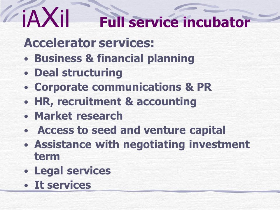 For future discussion The other factors that you need to consider are: New venture creation trends and opportunities Business environment The incubator industry in your country Your incubator s competencies