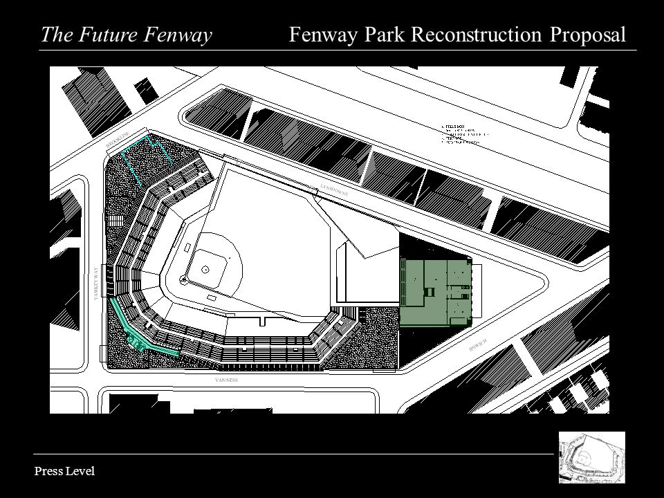 Press Level The Future Fenway Fenway Park Reconstruction Proposal