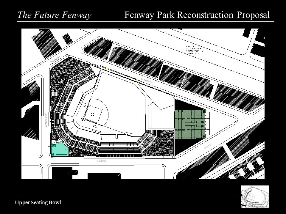 Upper Seating Bowl The Future Fenway Fenway Park Reconstruction Proposal