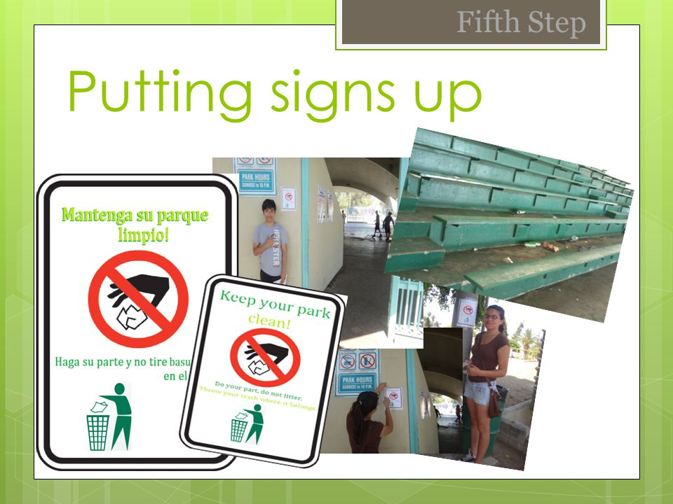 Putting signs up Fifth Step