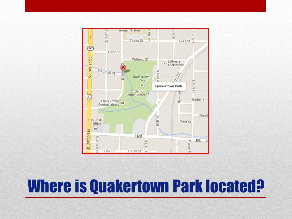 Where is Quakertown Park located