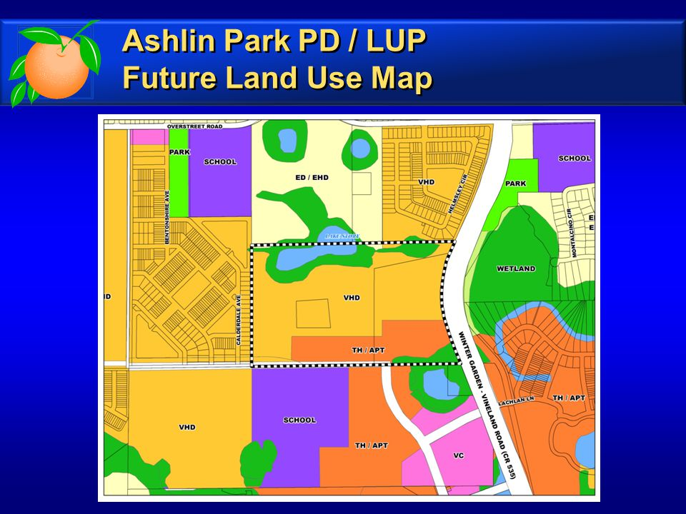 Ashlin Park PD / LUP Future Land Use Map Ashlin Park PD / LUP Future Land Use Map