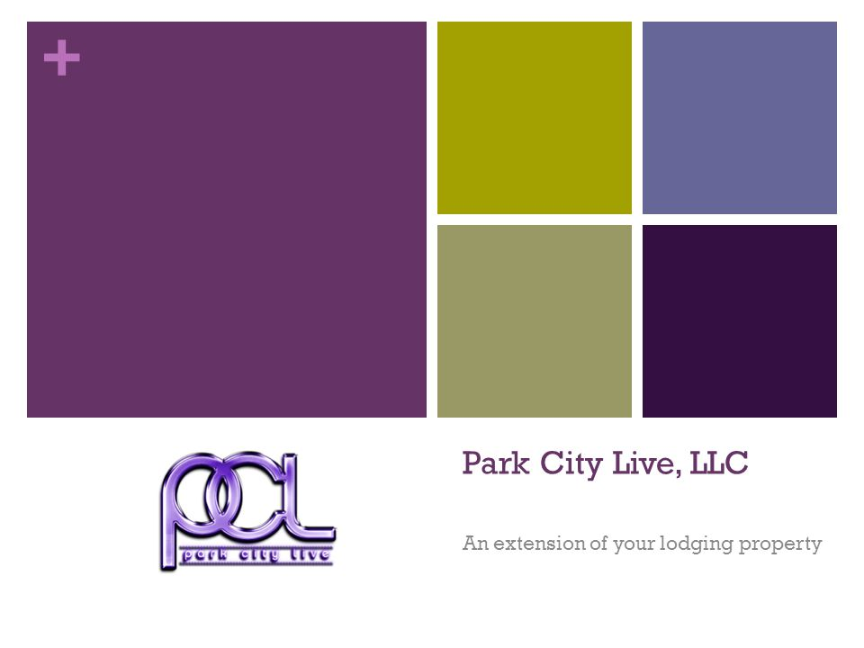 + Park City Live, LLC An extension of your lodging property
