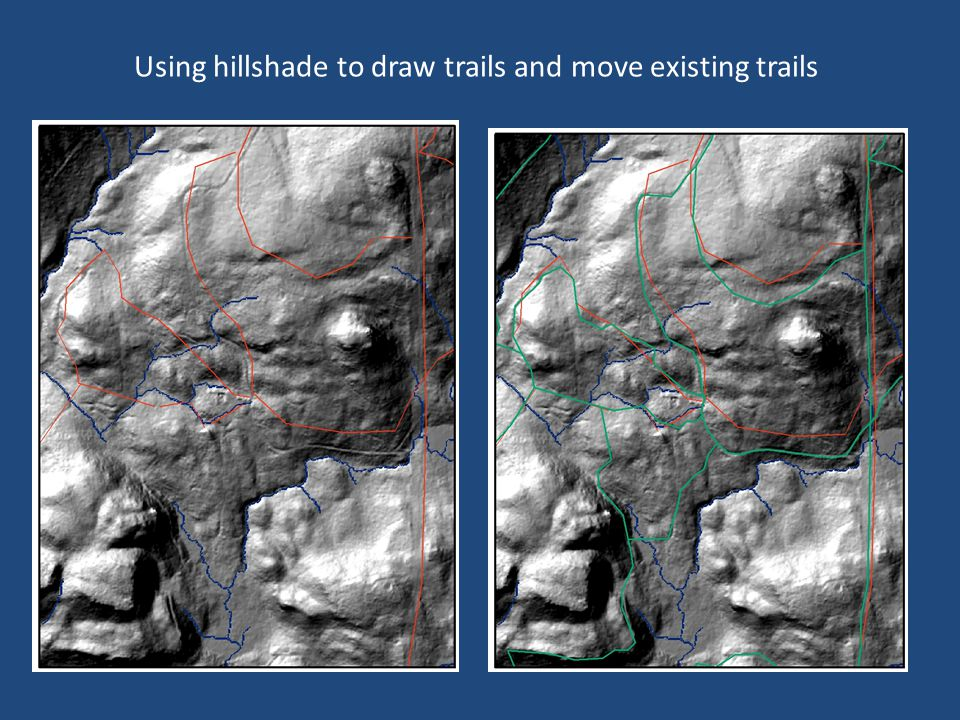Using hillshade to draw trails and move existing trails